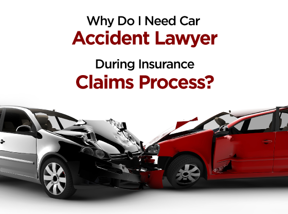 Car accident lawyer insurance claim process